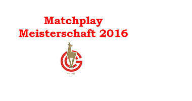 Matchplay Meisterschaft 2016